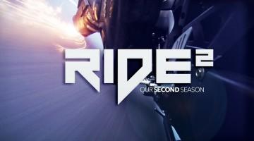 """""""Ride hard or stay home"""". A început numărătoarea inversă pentru lansarea lui Ride 2"""